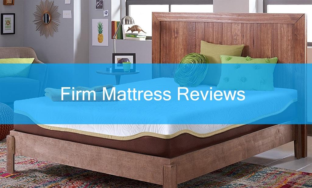 Best Firm Mattress Reviews 2018 Top 10 Compared