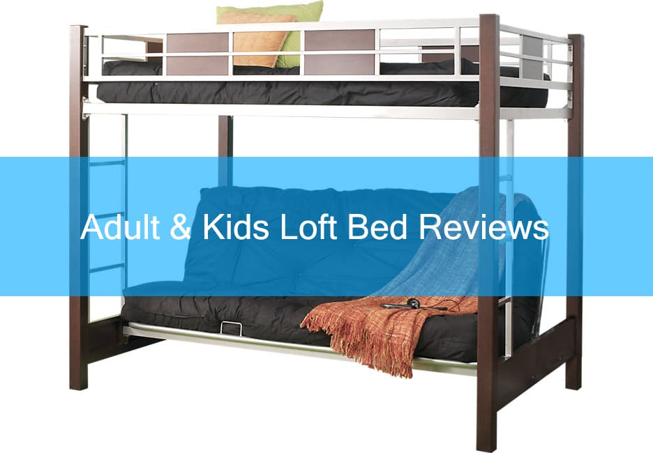 The Best Loft Beds For Kids And Adults In 2019 Top 10