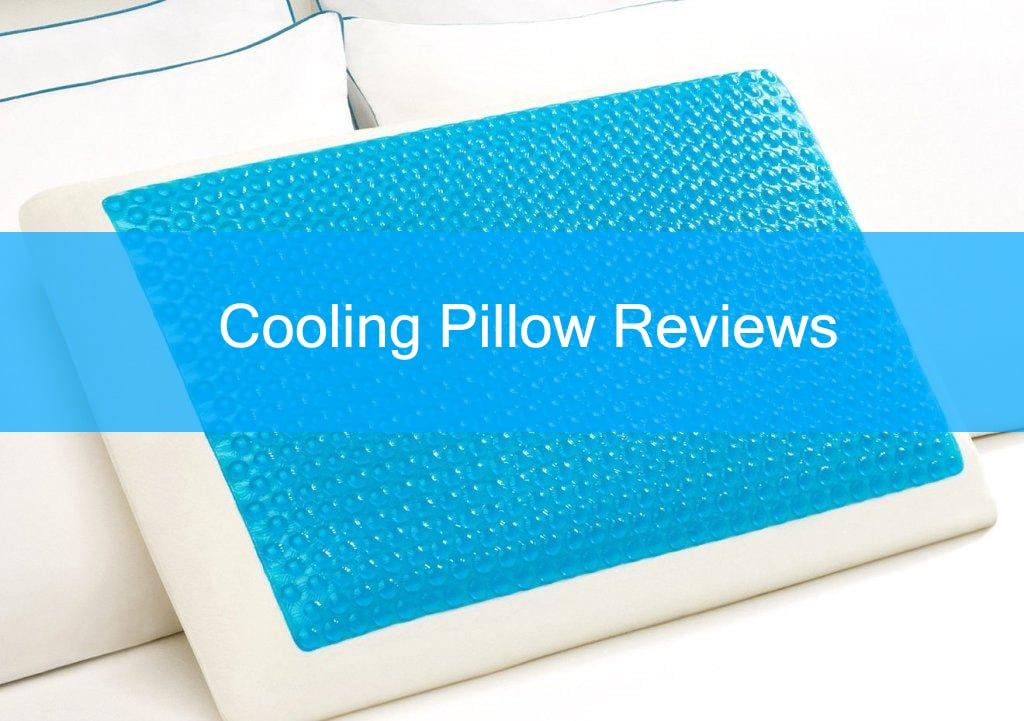 Best Cooling Pillow Reviews 2018 Top 5 Comparison